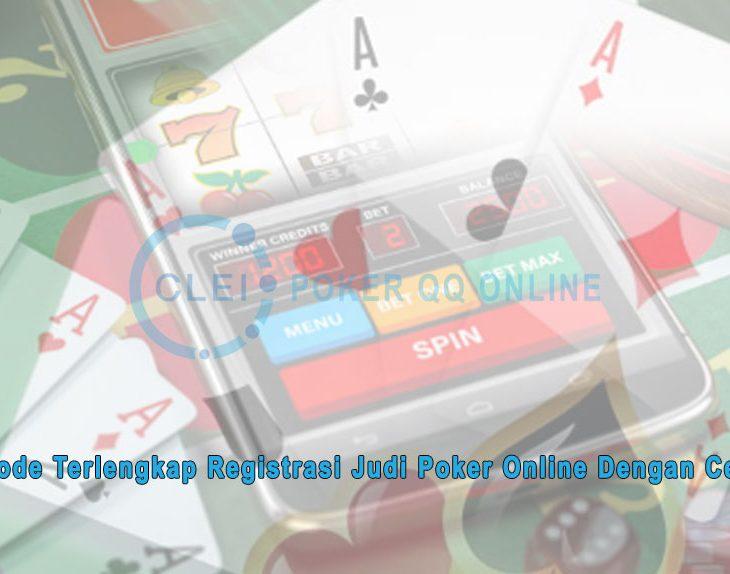 Judi Poker Online Dengan Cepat - Metode Terlengkap - Poker QQ Online